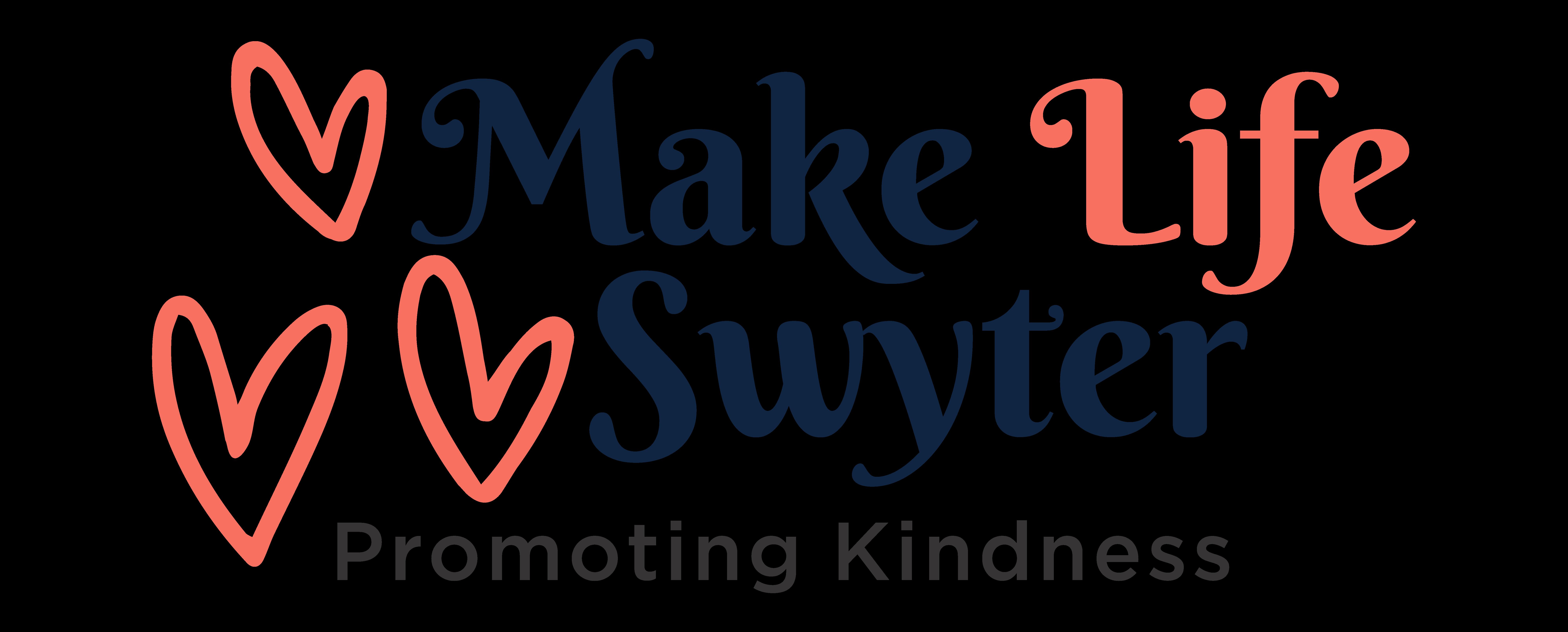 Make Life Swyter